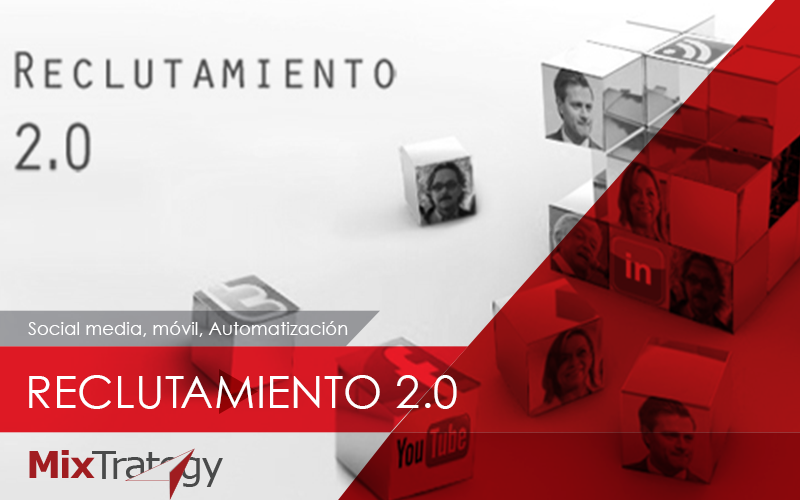 reclutamiento-2.0-mixtrategy