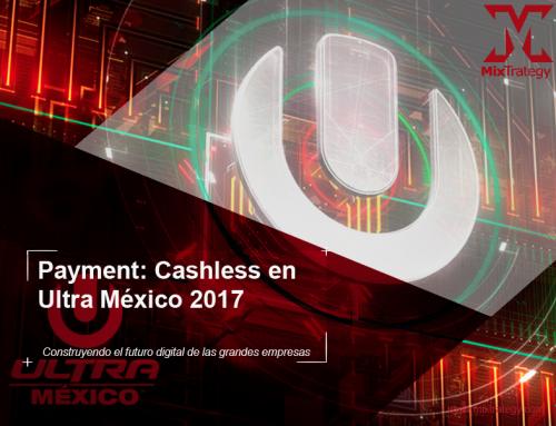 Comodidad, rapidez y seguridad lo que prometio la tarjeta  Cashless en Ultra México 2017