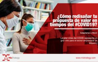 ¿Cómo redisañar tu propuesta de valor en tiempos del #COVID19?